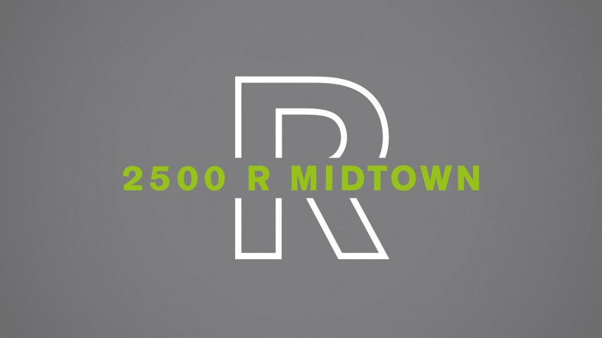 2500 R Midtown | Print Advertising